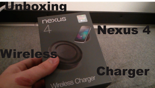 Unboxing the Nexus 4 Wireless Charger [Video]