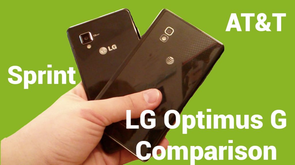 sprint att lg optimus g comparison